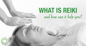 What is Reiki and how can it help you?